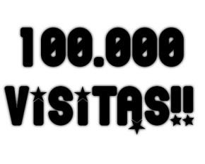 Gracias!a mis amigos y lectores 100.000 visitas!