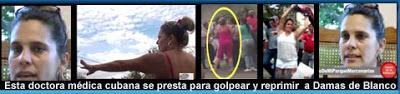 Una médico cubano se convierte en activa agente represiva contra las Damas de Blanco y el movimiento #Todos Marchamos.