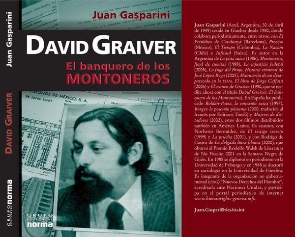 El libro de Juan Gasparini que postula la tesis de que Graiver fue víctima de un atentado