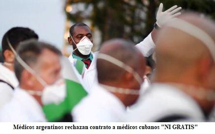 CONFEDERACION MEDICA ARGENTINA NO QUIERE CONTRATO DE CUBANOS  NI DE GRATIS